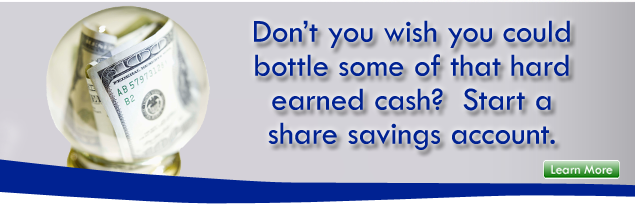 Start a share savings account.