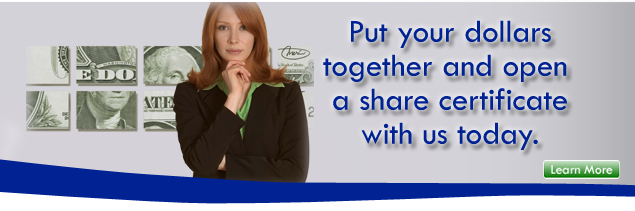 Open a share certificate today.